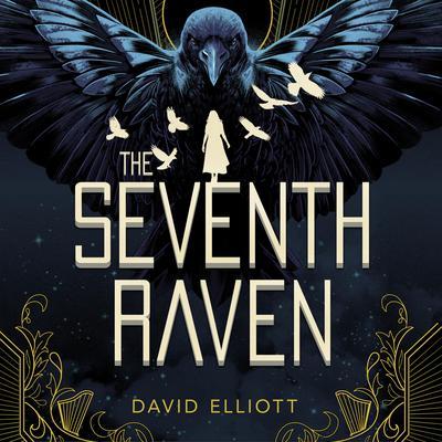 The Seventh Raven Audiobook, by David Elliott