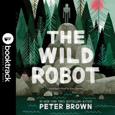 The Wild Robot Audiobook, by