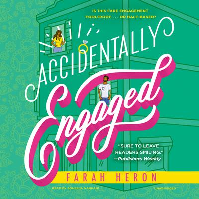 Accidentally Engaged Audiobook, by Farah Heron