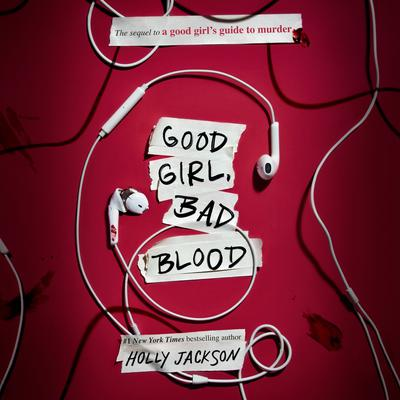 Good Girl, Bad Blood: The Sequel to A Good Girls Guide to Murder Audiobook, by Holly Jackson