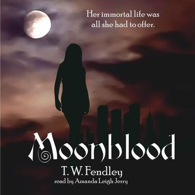 Moonblood Audiobook, by T. W. Fendley