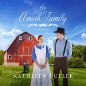 An Amish Family: Four Stories Audiobook, by Kathleen Fuller