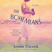The Bohemians: A Novel Audiobook, by Jasmin Darznik