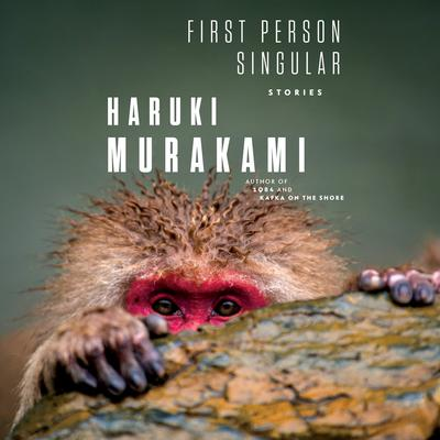 First Person Singular: Stories Audiobook, by