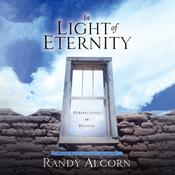In Light of Eternity: Perspectives on Heaven Audiobook, by Randy Alcorn