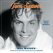 Tom Seaver: A Terrific Life Audiobook, by Bill Madden