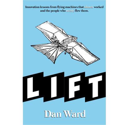 LIFT Audiobook, by Dan Ward