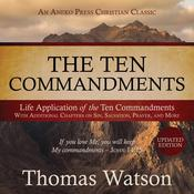 The Ten Commandments: Life Application of the Ten Commandments Audiobook, by Thomas Watson