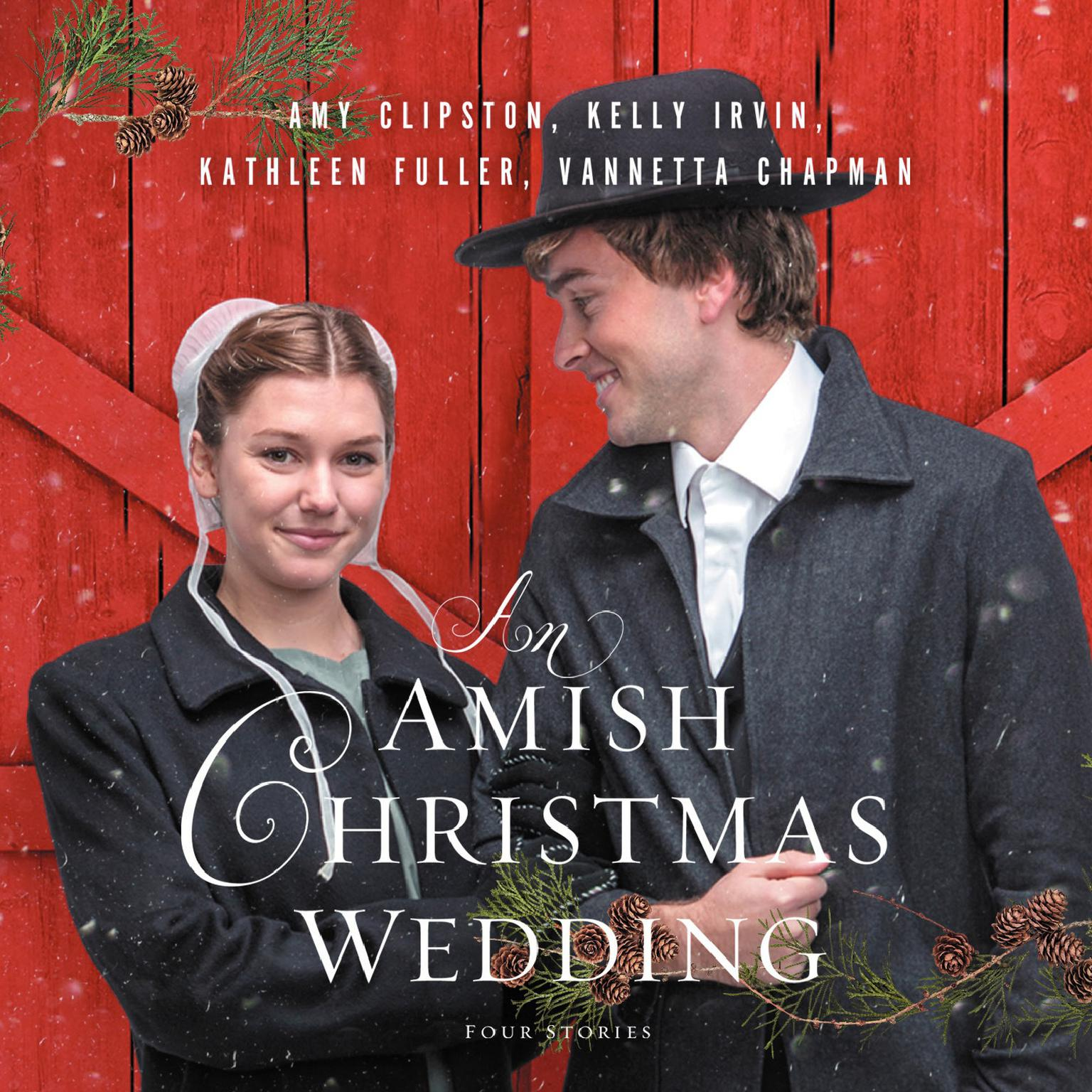 An Amish Christmas Wedding: Four Stories Audiobook, by Amy Clipston