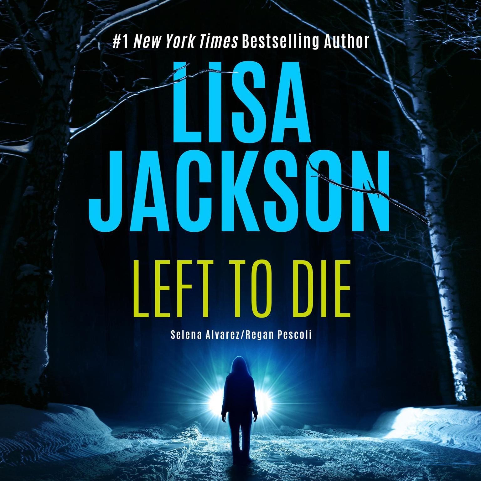 Left to Die Audiobook, by Lisa Jackson