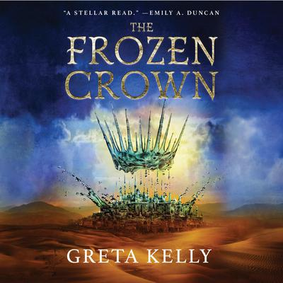 The Frozen Crown: A Novel Audiobook, by Greta Kelly