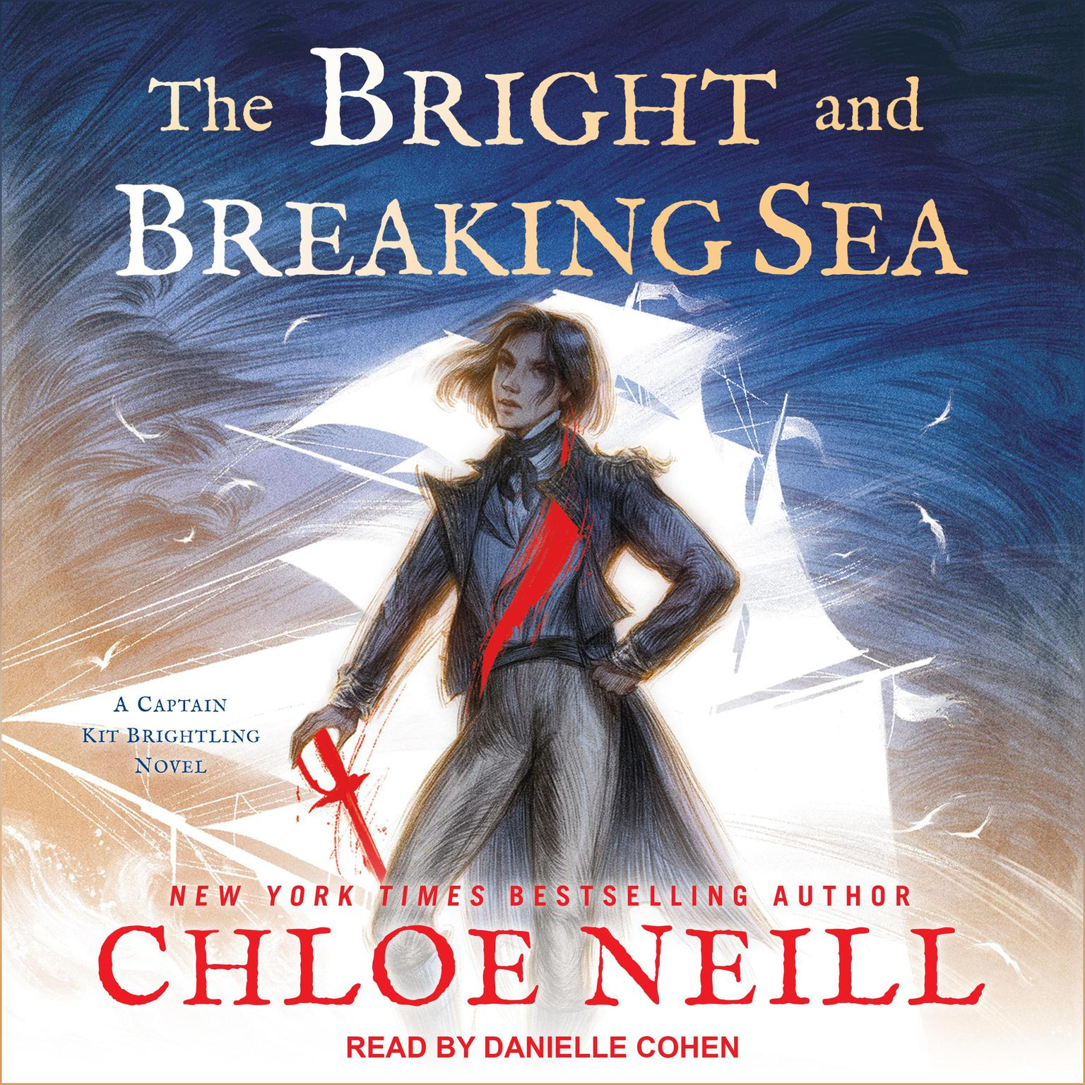 The Bright and Breaking Sea Audiobook, by Chloe Neill
