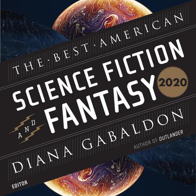 The Best American Science Fiction and Fantasy 2020 Audiobook, by