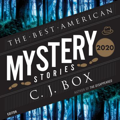 The Best American Mystery Stories 2020 Audiobook, by C. J. Box