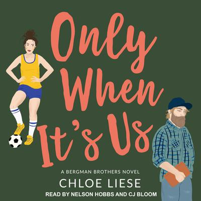 Only When It's Us Audiobook, by