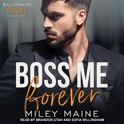 Boss Me Forever Audiobook, by Miley Maine
