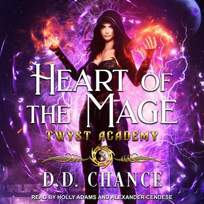 Heart of the Mage Audiobook, by D.D. Chance