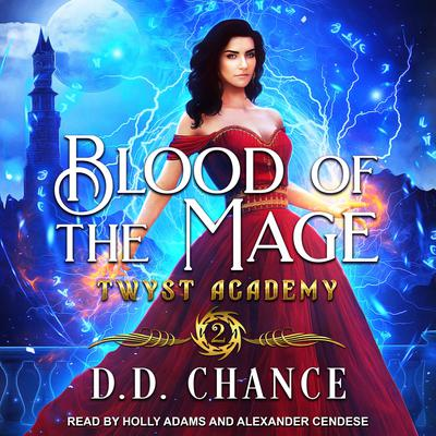 Blood of the Mage Audiobook, by D.D. Chance