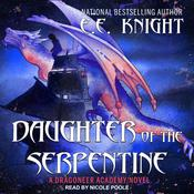 Daughter of the Serpentine Audiobook, by E. E. Knight