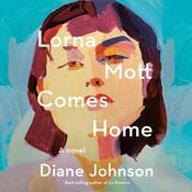 Lorna Mott Comes Home: A Novel Audiobook, by Diane Johnson