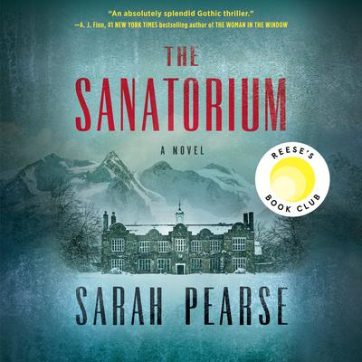 The Sanatorium: A Novel Audiobook, by