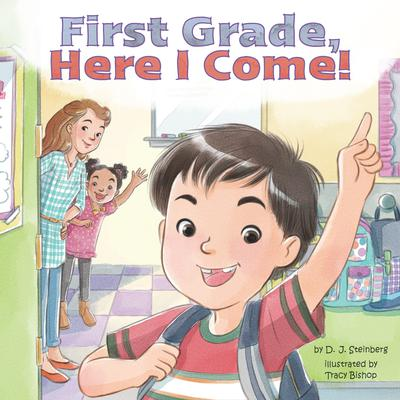 First Grade, Here I Come! Audiobook, by David J Steinberg