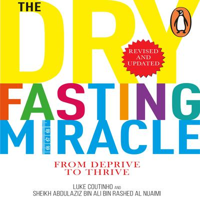 The Dry Fasting Miracle Audiobook, by Luke Coutinho