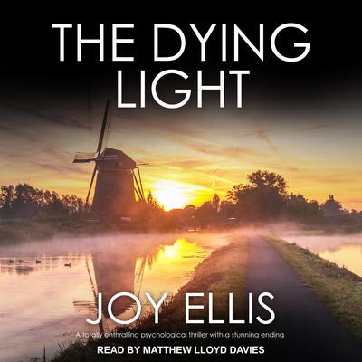 The Dying Light Audiobook, by Joy Ellis