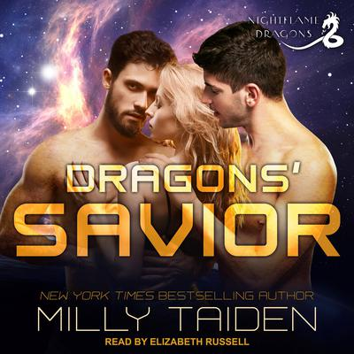 Dragons' Savior Audiobook, by Milly Taiden