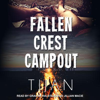 Fallen Crest Campout: A Fallen Crest/Crew crossover novella Audiobook, by Tijan