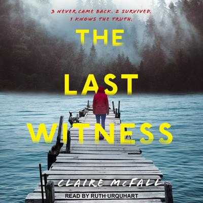 The Last Witness Audiobook, by Claire McFall