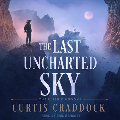 The Last Uncharted Sky Audiobook, by Curtis Craddock