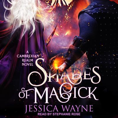 Shades of Magick Audiobook, by Jessica Wayne