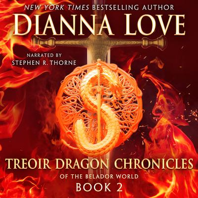 Treoir Dragon Chronicles of the Belador World: Book 2 Audiobook, by Dianna Love