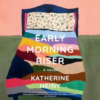 Early Morning Riser: A novel Audiobook, by