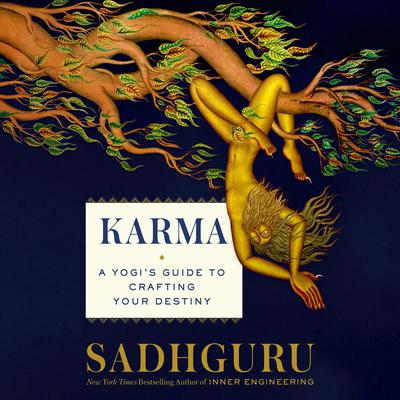 Karma: A Yogis Guide to Crafting Your Destiny Audiobook, by