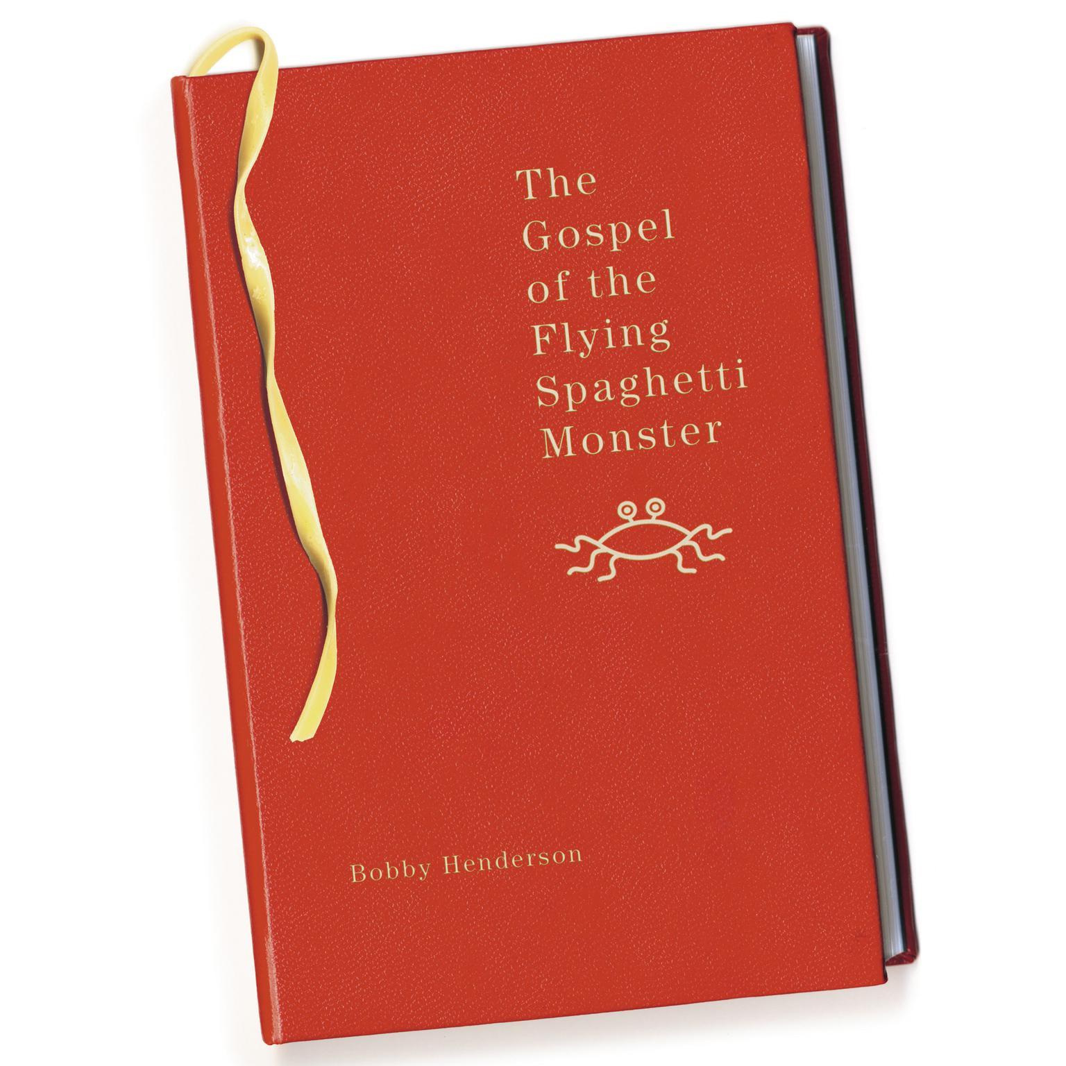 The Gospel of the Flying Spaghetti Monster Audiobook, by Bobby Henderson