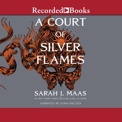 A Court of Silver Flames Audiobook, by