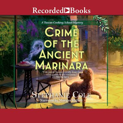 Crime of the Ancient Marinara Audiobook, by Stephanie Cole