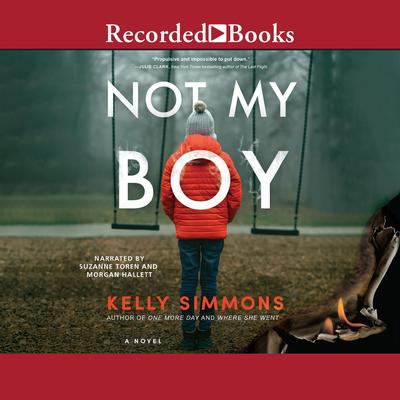 Not My Boy Audiobook, by Kelly Simmons