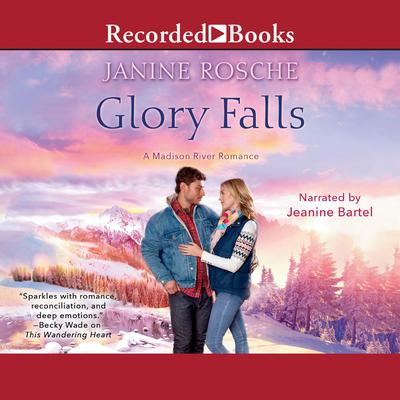 Glory Falls Audiobook, by Janine Rosche