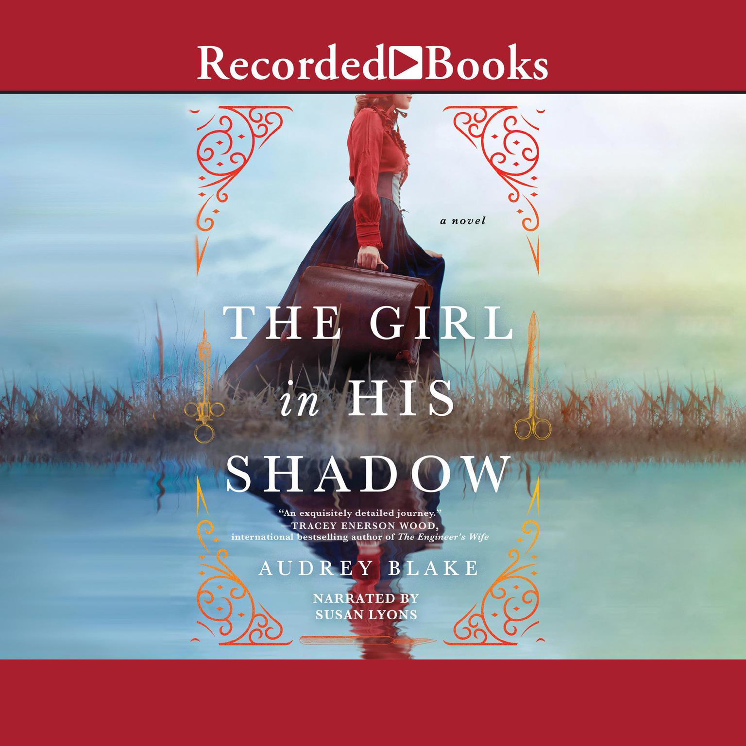 The Girl In His Shadow: A Novel Audiobook, by Amelia Blake