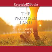 The Promised Land Audiobook, by Elizabeth Musser