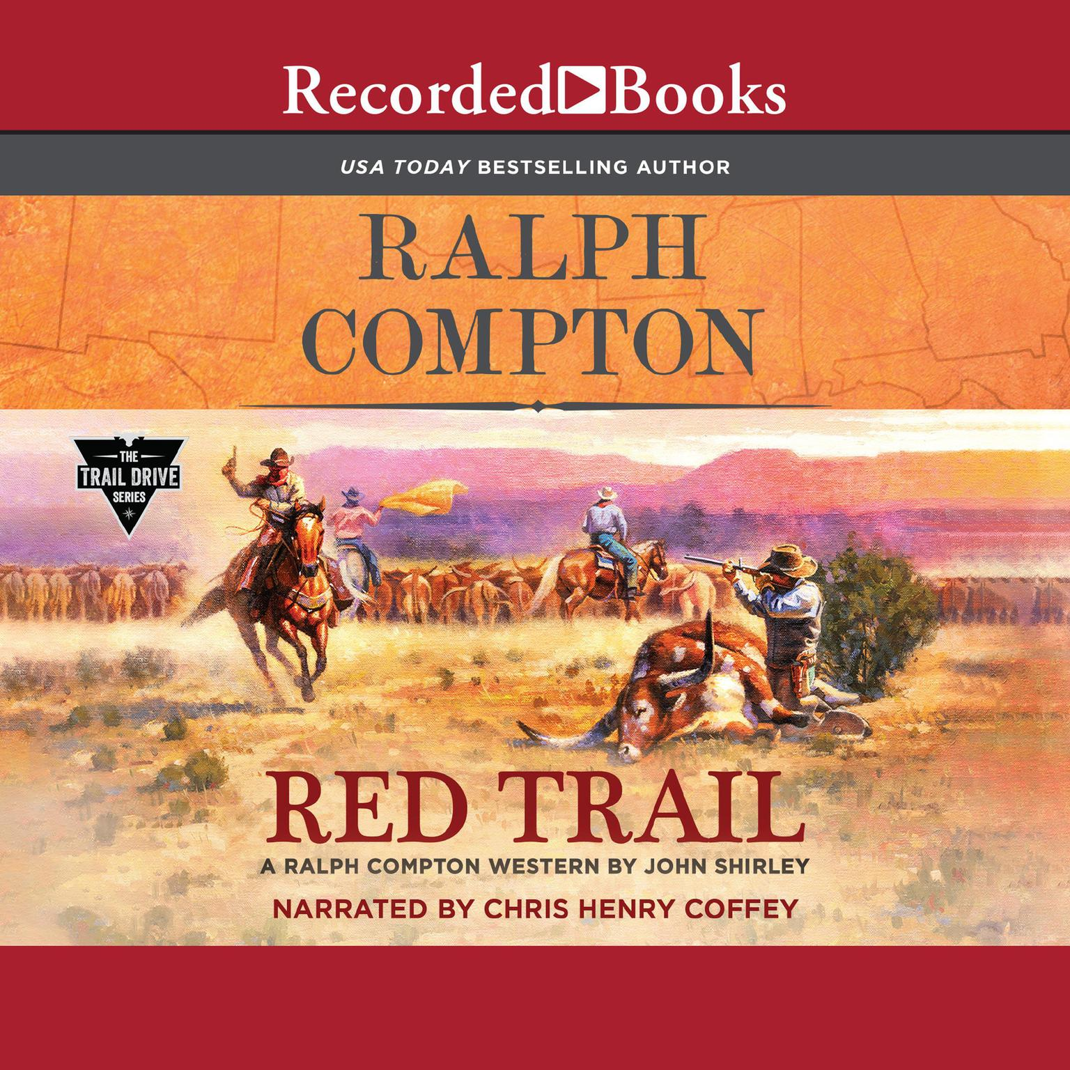 Ralph Compton Red Trail Audiobook, by John Shirley