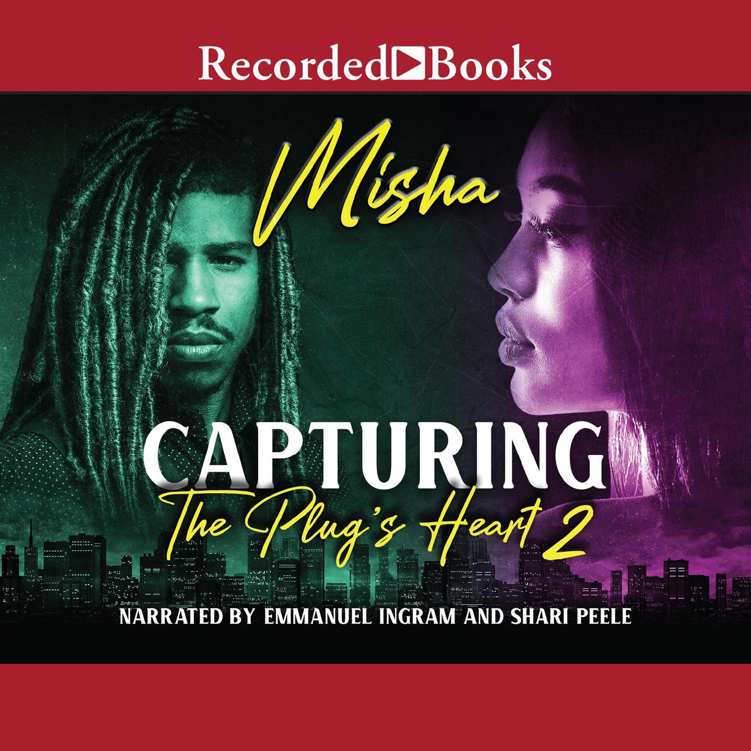 Capturing the Plugs Heart 2 Audiobook, by Misha