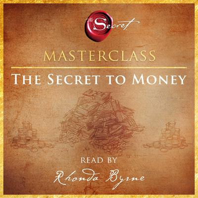 The Secret to Money Masterclass Audiobook, by