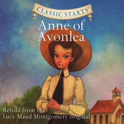Anne of Avonlea Audiobook, by Lucy Maud Montgomery