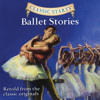 Ballet Stories Audiobook, by