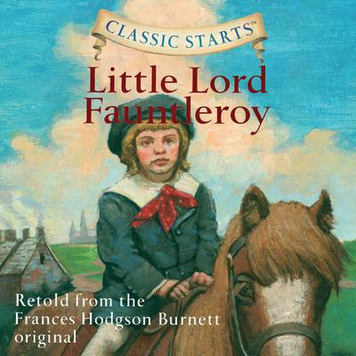 Little Lord Fauntleroy Audiobook, by