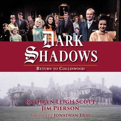 Dark Shadows: Return to Collinwood: Return to Collinwood - 50th Anniversary Anthology Audiobook, by Kathryn Leigh Scott